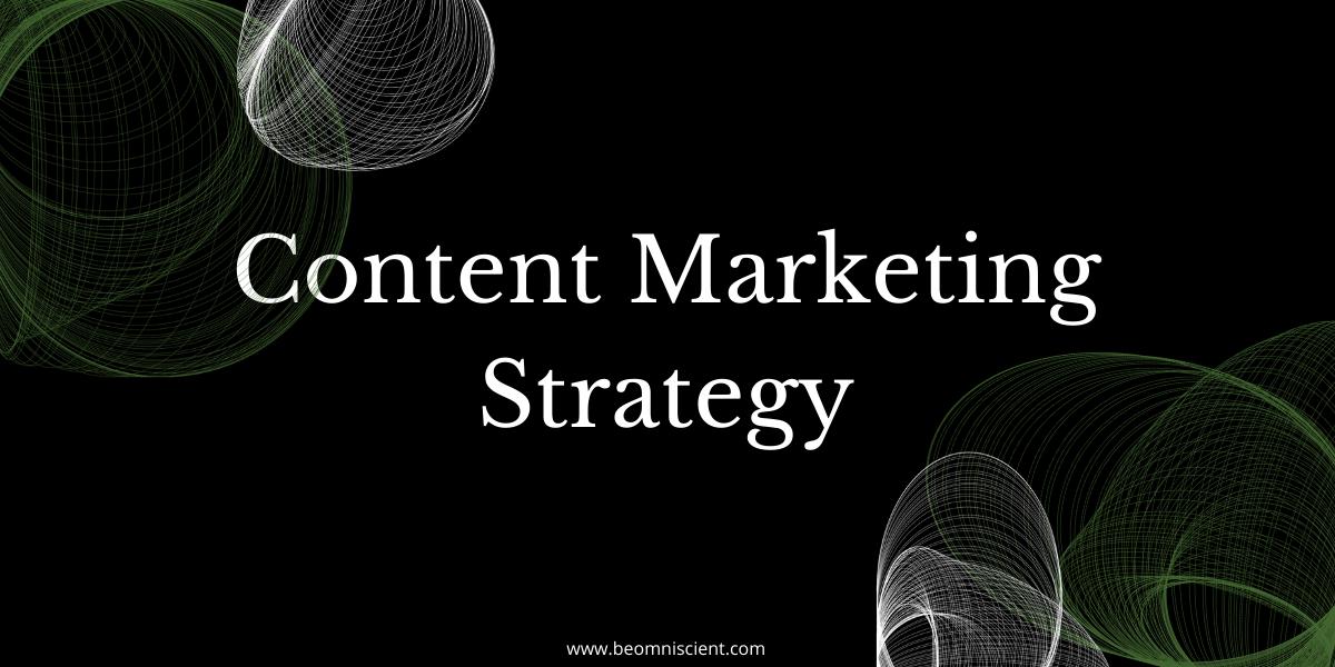 omniscient digital content marketing strategy