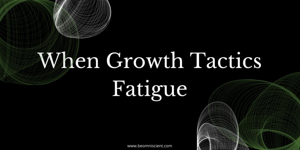 omniscient digital when growth tactics fatigue new customer acquisition opportunities