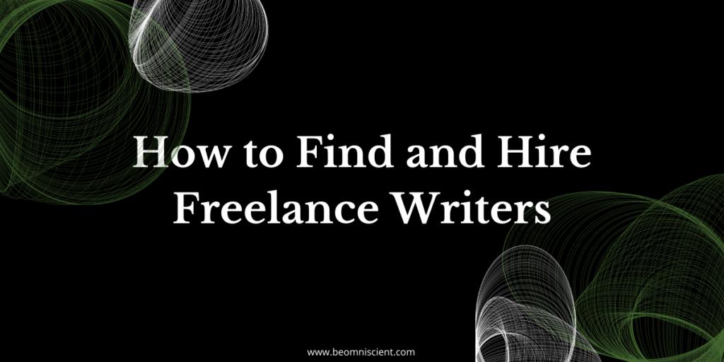 omniscient digital hiring freelance writers
