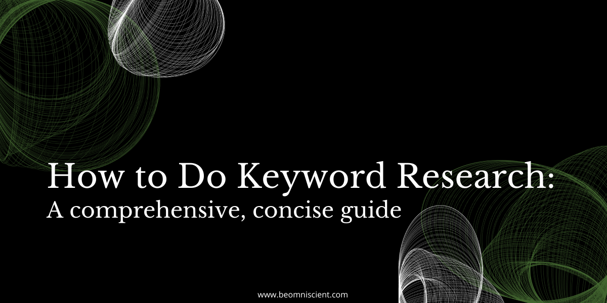 how to do keyword research omniscient digital