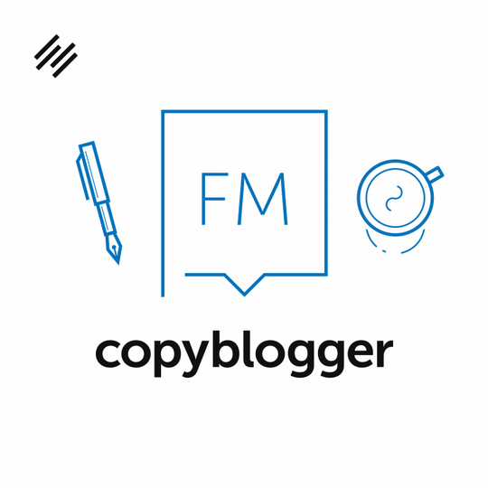 Copyblogger FM podcast