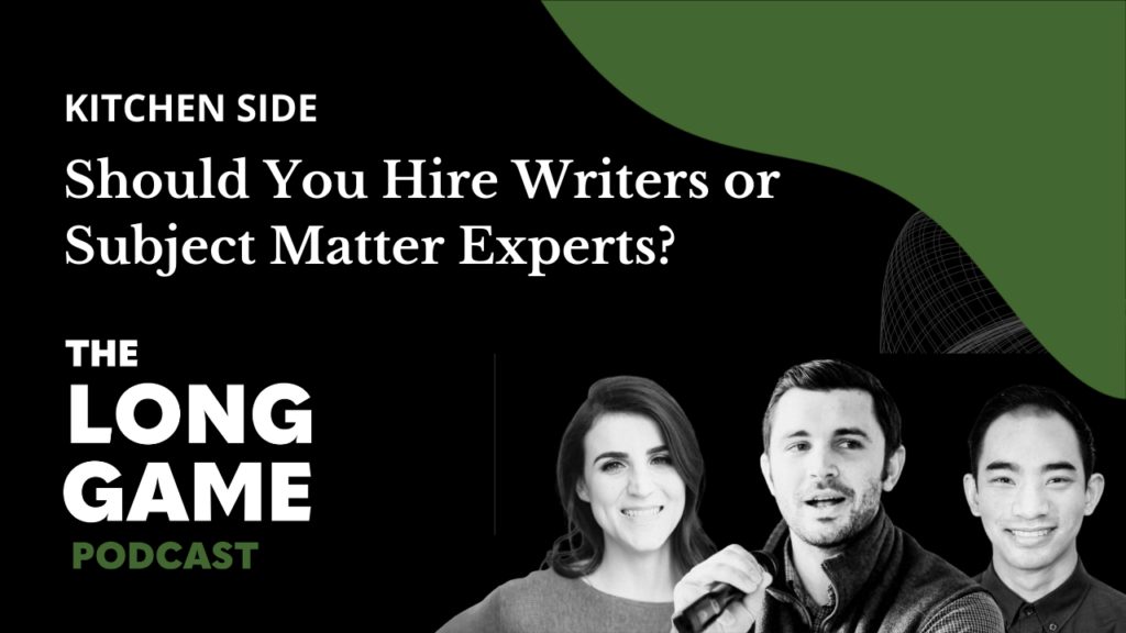 Should You Hire Writers or Subject Matter Experts?