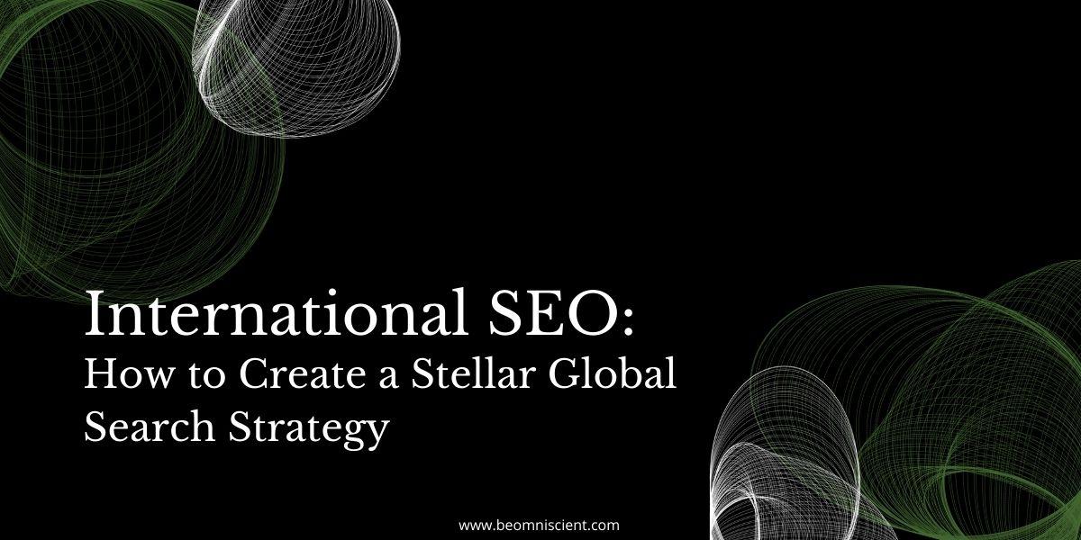 International SEO Strategy