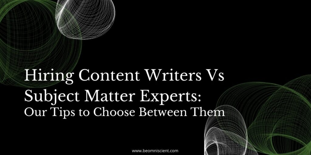 content writers versus subject matter experts (SME)