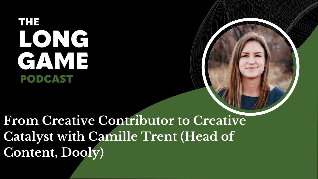 From Creative Contributor to Creative Catalyst with Camille Trent