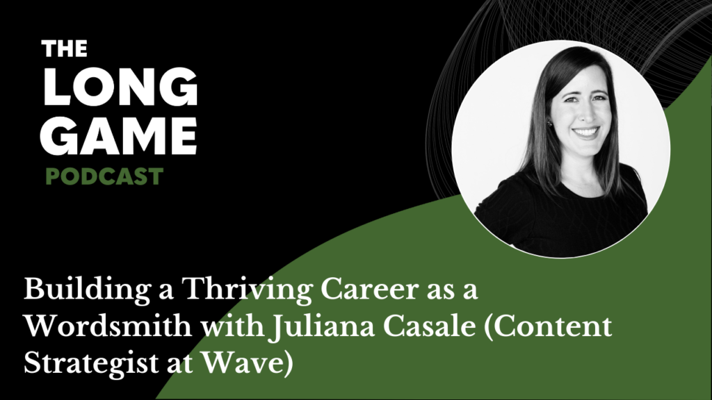 Building a thriving career as a wordsmith with Juliana Casale